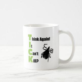 Think It Can't Kill? Think Again! Classic White Coffee Mug