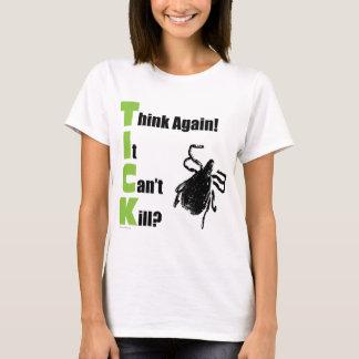 Think It Can't Kill? Think Again! T-Shirt