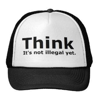 Think it s not illegal yet political gear trucker hat