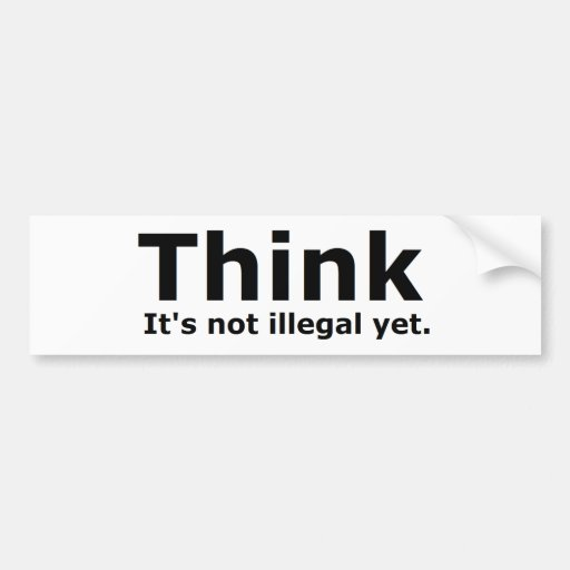 Think it's not illegal yet political gear bumper stickers