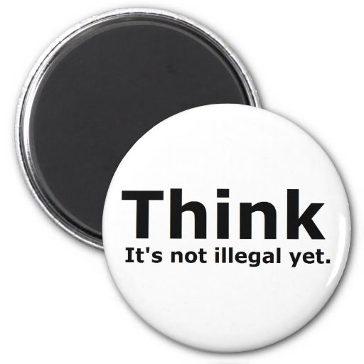 Think it's not illegal yet political gear refrigerator magnets