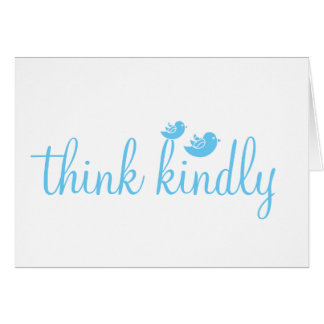 Think Kindly Card