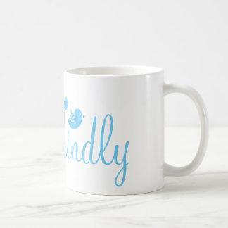 Think Kindly Coffee Mug