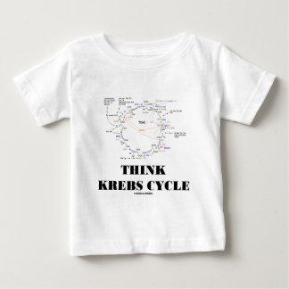 Think Krebs Cycle (Citric Acid Cycle - TCAC) Baby T-Shirt