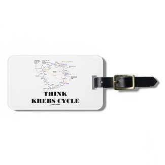 Think Krebs Cycle (Citric Acid Cycle - TCAC) Luggage Tags