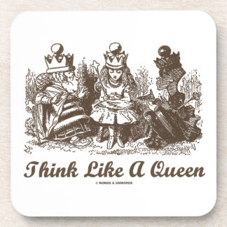 Think Like A Queen (Alice Red White Queen) Coaster