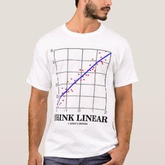 Think Linear (Linear Regression) T-Shirt