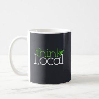 Think Local! Mug mug