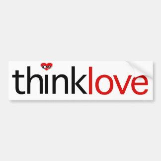 Think Love Car Bumper Sticker
