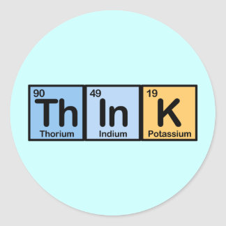 Think made of Elements Classic Round Sticker