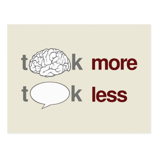 Think more, Talk less Postcard