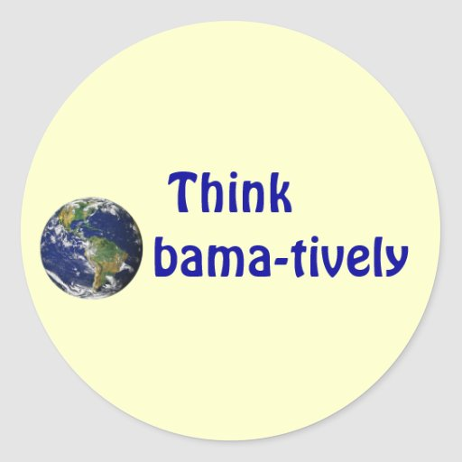 Think Obamatively_world, blue on yellow Classic Round Sticker