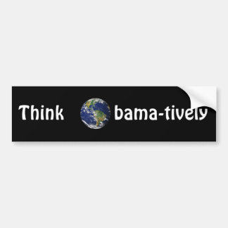 Think Obamatively_world, white on black Bumper Sticker