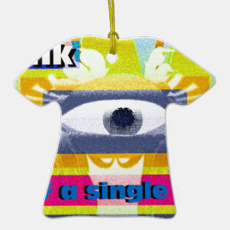 Think of a single thing! ceramic ornament