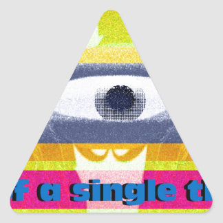 Think of a single thing! triangle sticker