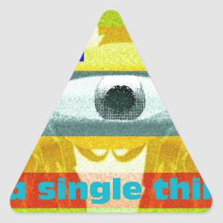 Think of a single thing!!! triangle sticker