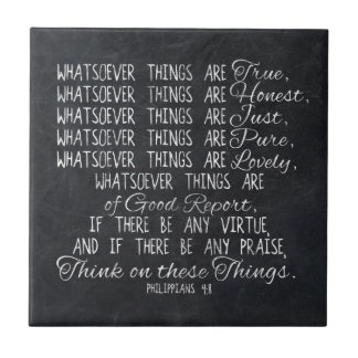 Think on These Things Christian Bible Scripture Ceramic Tile