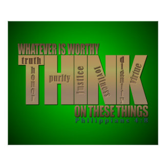Think on These Things - Philippians 4 8 Print