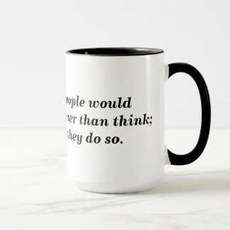 Think or Die Mug