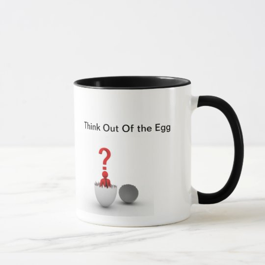 think out of th eegg, Think Out Of the Egg Mug