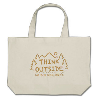 Think Outside, No Box Required Canvas Bag