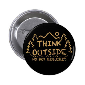 Think Outside, No Box Required Button