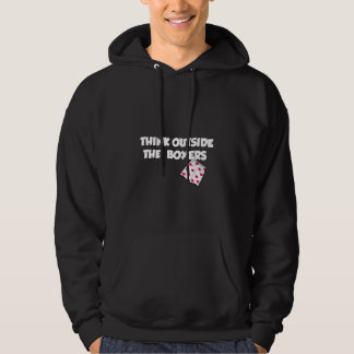 think outside of the boxers hoodie