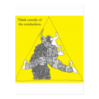 Think outside of the tetrahedron. postcard