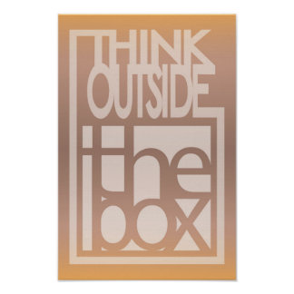 Think outside the box quote design poster