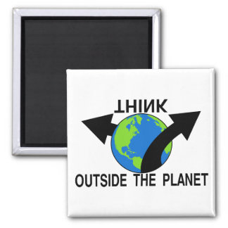 Think Outside The Planet Magnet