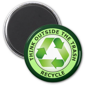 THINK OUTSIDE THE TRASH, RECYCLE MAGNET