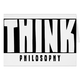 Think Philosophy Card