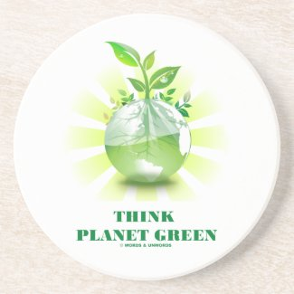 Think Planet Green (Green Leaves Planet Earth) Coaster