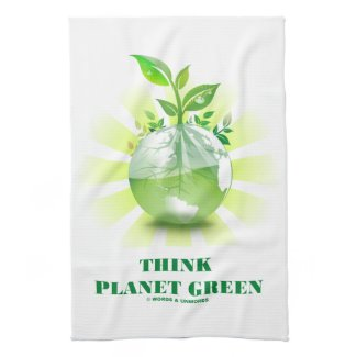 Think Planet Green (Green Leaves Planet Earth) Kitchen Towels