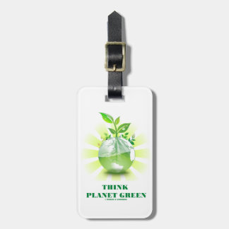 Think Planet Green (Green Leaves Planet Earth) Bag Tags