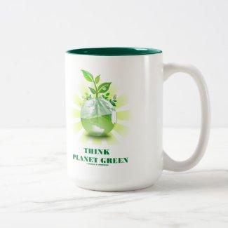 Think Planet Green (Green Leaves Planet Earth) Mug