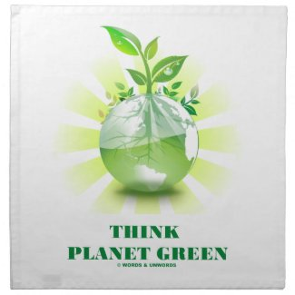 Think Planet Green (Green Leaves Planet Earth) Printed Napkins