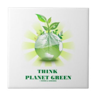 Think Planet Green (Green Leaves Planet Earth) Ceramic Tiles