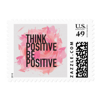 Think Positive Be Positive Postage Stamp