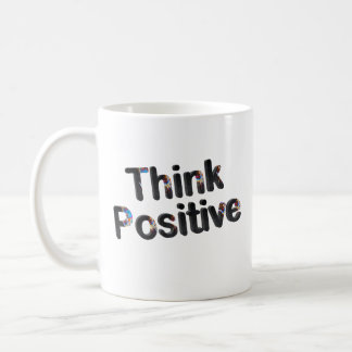 Think Positive Classic White Coffee Mug