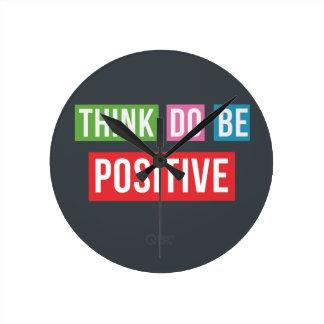 Think Positive Do Positive Be Positive Clock