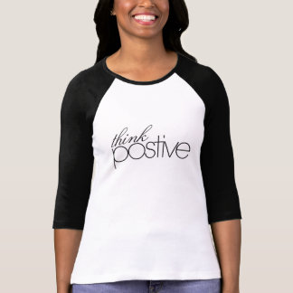 Think Positive Ladies 3/4 Sleeve Raglan (Fitted) T-Shirt