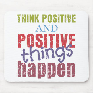 Think Positive Mouse Pad