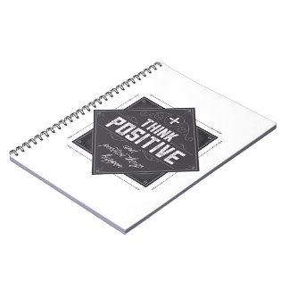 Think Positive Notebook