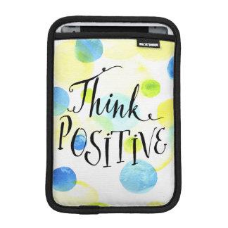 Think Positive Sleeve For iPad Mini