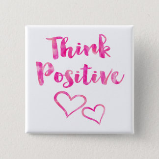 Think Positive Watercolor Quote Button