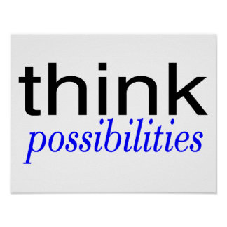 Think Possibilities Blue Poster