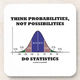 Think Probabilities, Not Possibilities Statistics Beverage Coaster