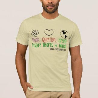 Think. Question. Create. T-Shirt