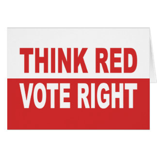 Think Red Vote Right Greeting Card
